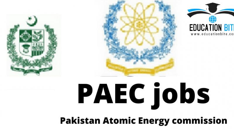 Pakistan Atomic Energy Commission Jobs 2021, educationbite.com